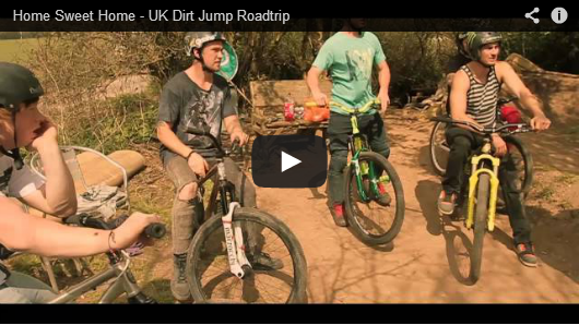 Home Sweet Home - UK Dirt Jump Roadtrip